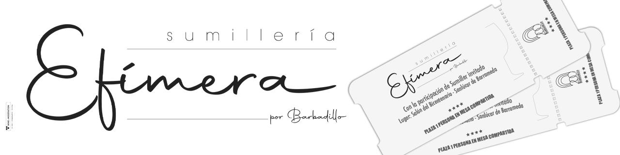 Sumillería Efímera   Bodegas Barbadillo